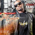 Capital F.E.M.I – Get Low