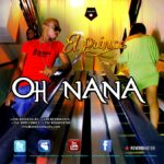 El Prince – Oh Nana
