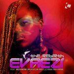 Evaezi – The Break Up Song