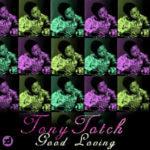 Tony Totch – Good Loving [Produced by D'Tunes]