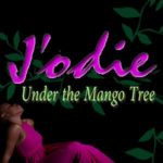J'odie – Under The Mango Tree