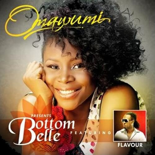 Omawumi - Bottom Belle Feat  Flavour « tooXclusive