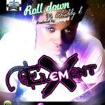 Element X – Roll Down Feat .Chuddy K