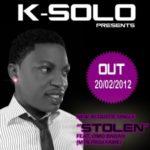 K-Solo – Stolen Feat. Omo Badan