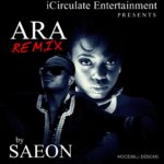 Saeon – Ara (Remix )
