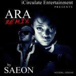 Saeon – Ara (Remix )