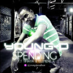 Young D – Spending Feat .Timaya and Element X