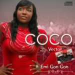 VIDEO: Coco – Emi Gan Gan Ft. Vector