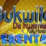 Bukwild – Erente feat. Kelly Hansome