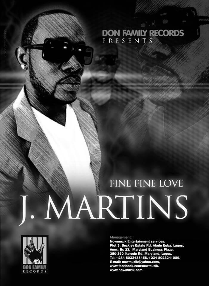J martins - Fine Fine Love