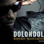 Dolondolo – Konko Manamana + She Likes My
