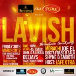 Hennessy and The Place presents LAVISH (The Exclusive Launch Party)