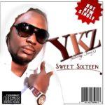 YKZ – Sweet Sixteen ft Terry G