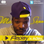 Mr Skinn – Replay ft Adey