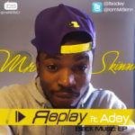 Mr Skinn – Replay ft Adey