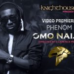 VIDEO:Phenom – Omo Naija
