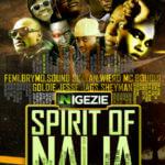 Nigezie – Spirit Of Naija feat. Sheyman,Bouqui,Femi,Jesse Jagz ,Sound Sultan,Goldie ,Weird Mc & Brymo