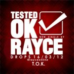 LYRICS : Rayce – Tested Ok