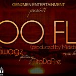 TL Swagz -Too Fly feat. Tito Da.Fire