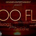 TL Swagz -Too Fly feat. Tito Da.Fire