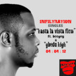 Cyrus Tha Virus – Hasta La Vista Flow ft Boogey + Gbedu High