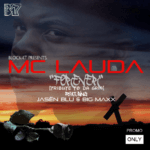 Mc Lauda – Forever [Tribute To Dagrin] ft Jasën Blu & Big Maxx