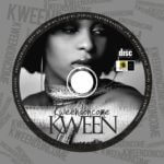 Kween – Ready + U No Go Know