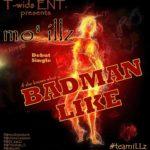Mo'illz – BadMan Like ft. Nivvy G