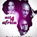 2 Face, Lami & Sound Sultan – Act 4 Africa