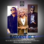 Wizkid,Skales & Banky W – Baddest Boy (official)