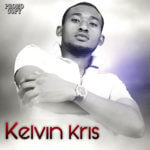 Kelvin Kris – Gat You My Girl