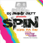 Dj Jimmy Jatt – Spin [Ofe kpa Mi] ft Vector & Tenim