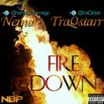 Nemo & TraQstarr – Fire Down