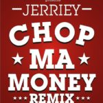 Jerriey – Chop My Money Remix {Cover}