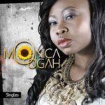 "MTN Project Fame West Africa 2011 Winner, Monica Ogah Presents ""Below"" ""Tomorrow"" + ""I Wish Say"""