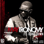 Maytronomy – Its Going Down