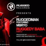 RuggedMan – Ruggedy Baba (Part 2)  Feat. Myro