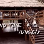 VIDEO: Borex – No Time Feat. Yung6ix