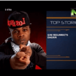 VIDEO: Gini Resurrects Dagrin