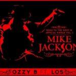 Ozzy B – Mike Jackson ft L.O.S