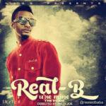 VIDEO: Real B – U're Mine
