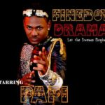 Papi – Fineboy Drama (Produced by Samklef)