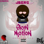 J-Berg – Slow Motion [Prod By XYZ]
