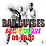 BadGuyses – Azontolizin'