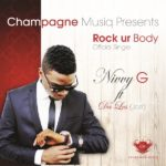 Nivvy G – Rock Ya Body ft Da Les [Jozi]
