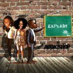 Omawumi – Explain ft Waje & Dr Frabz