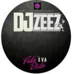 Dj Zeez – Fido Dido ft Eva