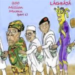 Lágbájá – 200 Million Mumu