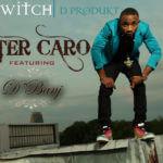 KaySwitch – Sister Caro ft D'banj