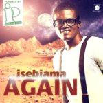 Isebiama – Again